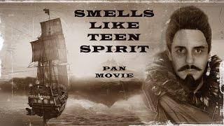 ''Smells Like Teen Spirit'' - PAN MOVIE