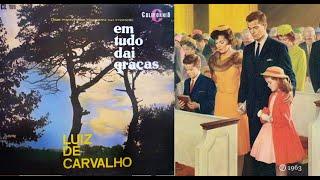 Luiz de Carvalho - Graças Dou