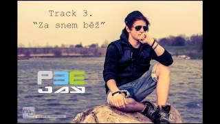"""""""PeeJay - Za snem běž (NBS Mixtape)"""""""