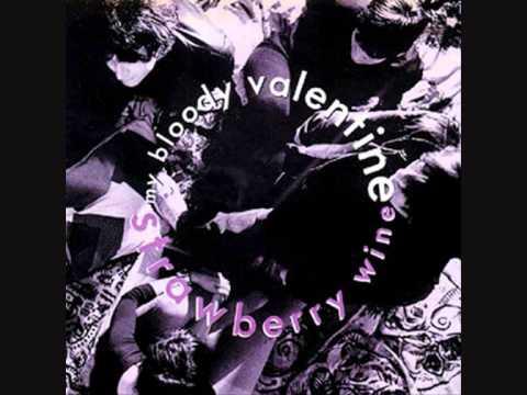 My Bloody Valentine Strawberry Wine Chords Chordify