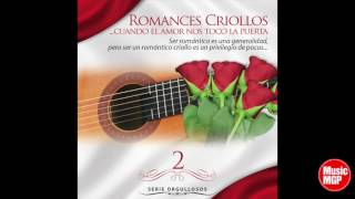 5.   Si Te Vas Que Me Queda - Lucho Barrios - Romances Criollos, Vol. 2