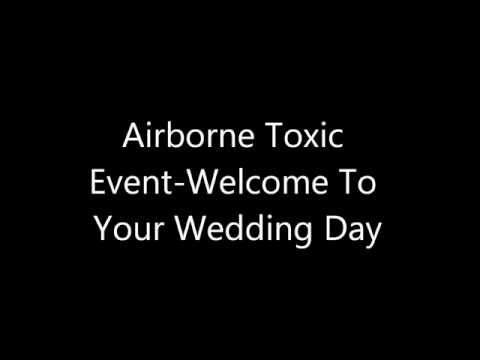 the-airborne-toxic-event-welcome-to-your-wedding-day-lyrics-hd-toon874