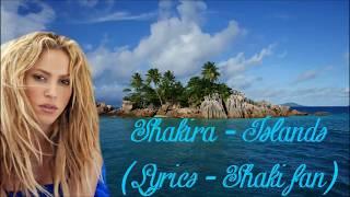 Shakira - Islands [Lyrics Video] (Full HD)