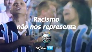 Racismo não nos representa | GrêmioTV