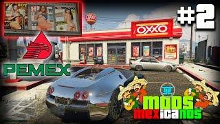 GTA V En México! - Oxxo, Pemex, playboy mx y mas| mods mexicanos Ep. #2 width=