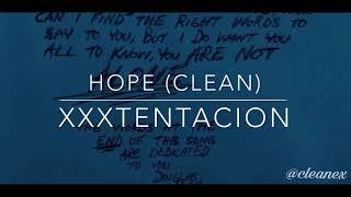 Hope [Clean Version]-XXXTENTACION