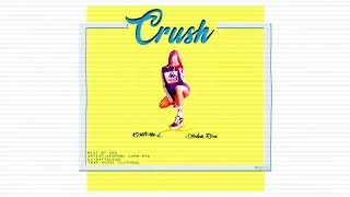 Crush - Kent MNL ✘ John Roa