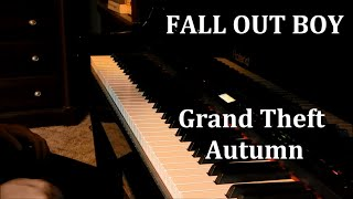 Fall Out Boy - Grand Theft Autumn - Piano Cover