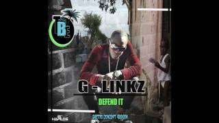 G Linkz - Defend It (Official Audio) | Teamblue Ent. | Ghetto Concept Riddim | 21st Hapilos