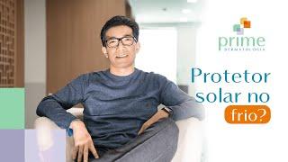 Protetor solar no FRIO?