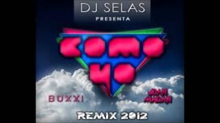 DJ Buxxi ft. Juan Magan - Como yo (DJ Selas Remix 2012)