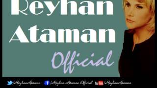 Reyhan Ataman - Gel Gülüm (Official Audio)