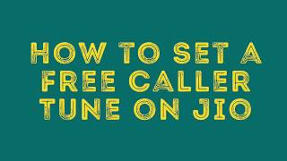 How to Set a Free Caller Tune on Jio