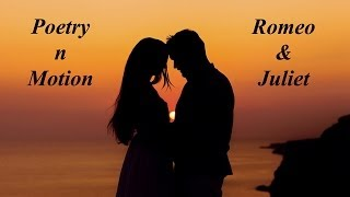 Poetry 'N' Motion - Romeo and Juliet (lyrics on screen)