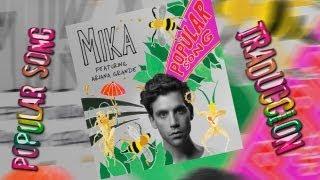 MIKA feat. Ariana Grande - Popular Song - Traducida al Español (Pedido) ᴴᴰ