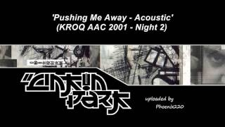 Linkin Park - Pushing Me Away [Acoustic] (KROQ AAC 2001)