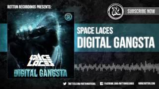 "Space Laces - ""Digital Gangsta"" [Rottun Records Full Stream]"
