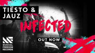 Tiësto & Jauz - Infected [FREE DOWNLOAD]