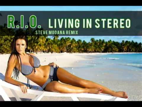 rio-living-in-stereo-steve-modana-remix-legjobbnyarizenek