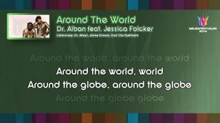 "Dr. Alban feat. Jessica Folcker - ""Around The World"" (Instrumental)"