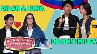 Dilan Gombalin Milea, Luna Maya: Aku Juga Mau Digombalin!! - Suka Suka Sore Sore (21/2) PART 1