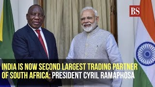 India is now second largest trading partner of South Africa: President Cyril Ramaphosa