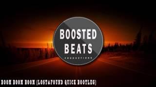 Boom Boom Boom (Lost&Found quick bootleg)