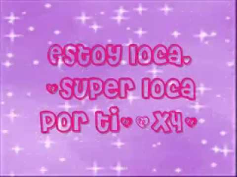 Super Loca de Paulina Goto Letra y Video