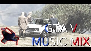 GTA V MUSIC MIX SPECIAL FRENCH