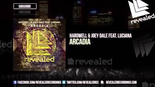HARDWELL & JOEY DALE FEAT. LUCIANA - ARCADIA (KENN3TH FEAR REMIX)