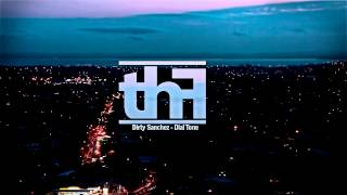 Dirty Sanchez - Dial Tone ft. Dyemond Lewis (Prod. by DJ DNA)