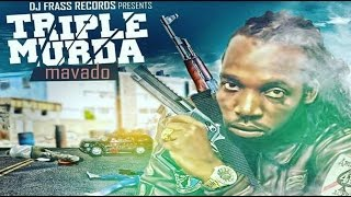 Mavado - Triple Murda (Official Audio) December 2016