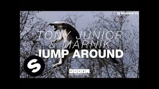 Tony Junior & Marnik - Jump Around (OUT NOW)