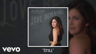 Hillary Scott & The Scott Family - Still (Audio)