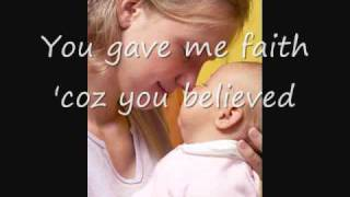 Because You Loved Me, Celine Dion (with Lyrics) - Dedication to Mothers width=