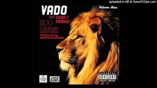 Vado Ft. Chinx & Prodigy - Zoo Muzik