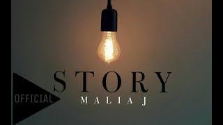 Malia J - Story (Official Audio)