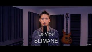 "Slimane ""Le vide"" Cover By Jean-Christophe Thomas"