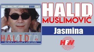 Halid Muslimovic - Jasmina - (Audio 2000) HD