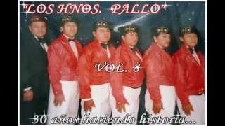 """EL JIBARITO """"LOS HNOS. PALLO"""" INTERNACIONALES.. vol 8"""