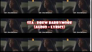 SZA - Drew Barrymore (audio + lyrics)