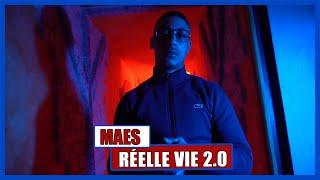 Maes - Réelle vie 2.0