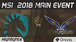 TL vs FW Highlights Game 1 MSI 2018 Main Event Team Liquid vs Flash Wolves by Onivia
