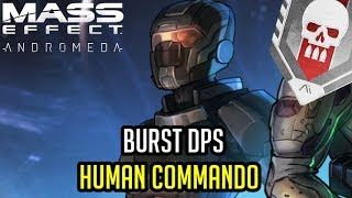 The Burst DPS Human Commando [PLATINUM] Build - Andromeda Multiplayer (A-Z Playthrough) width=