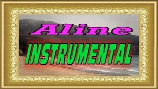 💗 Aline - Christophe.(Instrumental)💗
