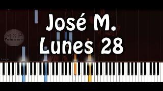 José Madero - Lunes 28 Piano Cover