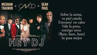 CNCO, Meghan Trainor, Sean Paul - Hey DJ (lyrics)  KARAOKE
