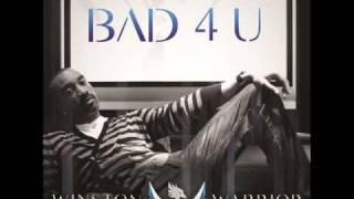 Winston Warrior - Bad 4 U