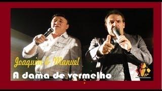 A DAMA DE VERMELHO, JOAQUIM e MANUEL, BAR TERCEIRO MUNDO