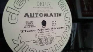 Automatik - These Mean Streets